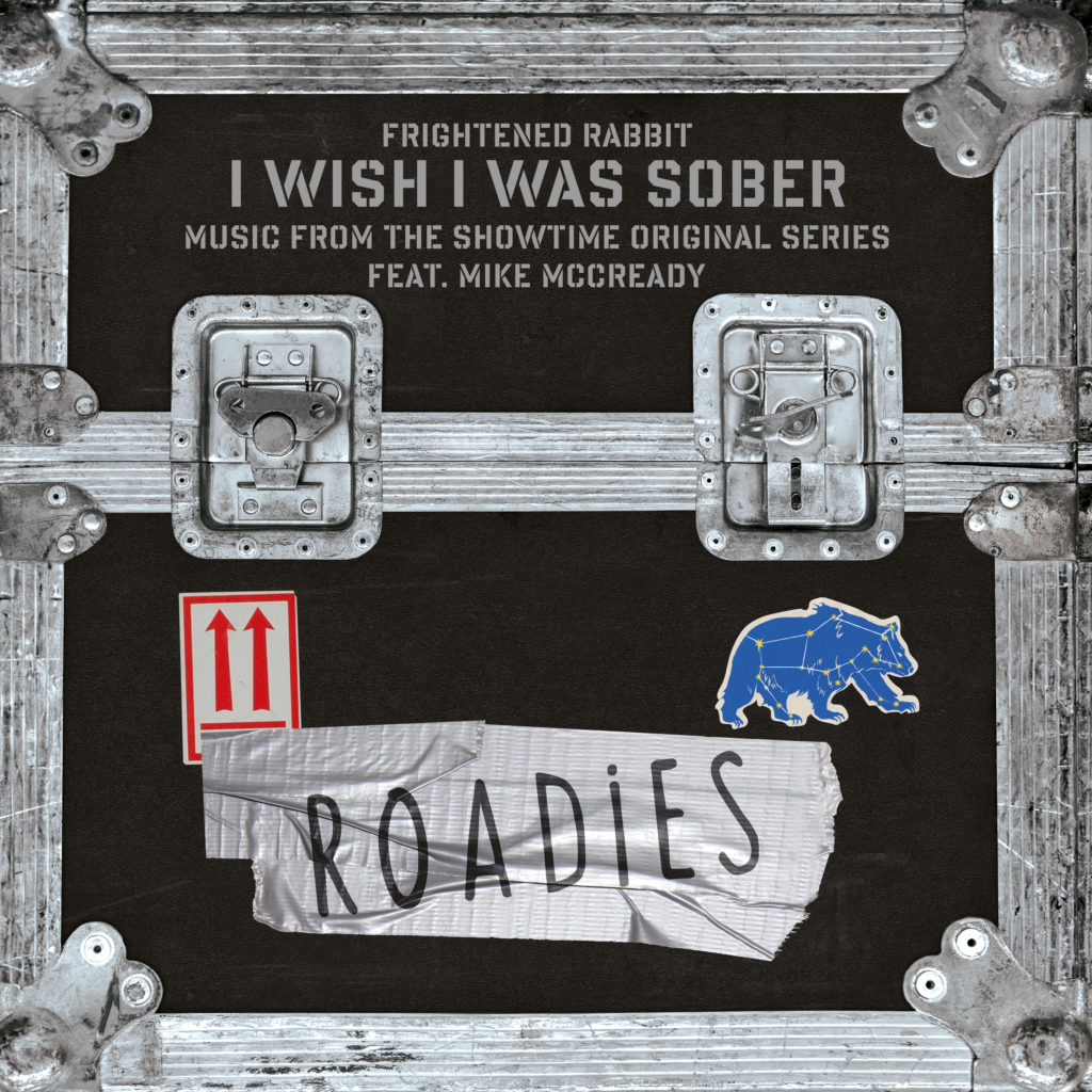 Roadies_Soundtrack_Season1_FrightenedRabbit[1]